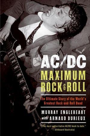 AC/DC: Maximum Rock & Roll book image