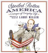 Spoiled Rotten America