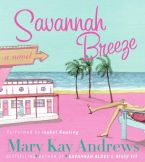 Savannah Breeze Downloadable audio file ABR by Mary Kay Andrews
