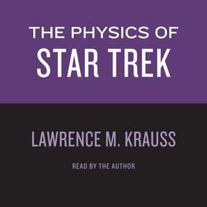PHYSICS OF STAR TREK book image