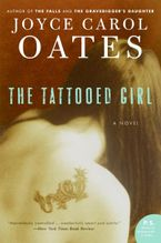 The Tattooed Girl Paperback  by Joyce Carol Oates