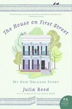 The House on First Street Paperback  by Julia Reed