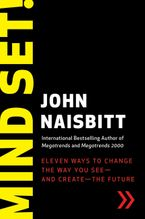 Mind Set! Paperback  by John Naisbitt