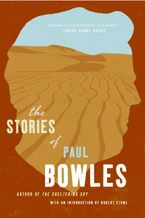 The Stories of Paul Bowles Paperback  by Paul Bowles