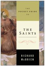 The Pocket Guide to the Saints Paperback  by Richard P. McBrien
