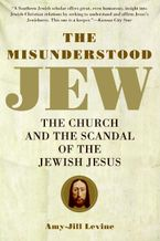 The Misunderstood Jew Paperback  by Amy-Jill Levine