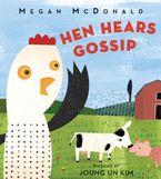 Hen Hears Gossip