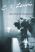 Una Pena en Observacion Paperback  by C. S. Lewis