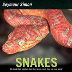 Snakes Paperback  by Seymour Simon