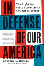 In Defense of Our America Paperback  by Anthony D. Romero