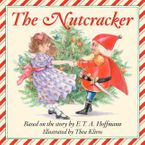 The Story of the Nutcracker Audio Downloadable audio file ABR by E.T.A. Hoffman