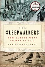 The Sleepwalkers Hardcover  by Christopher Clark
