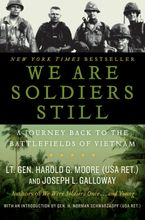 We Are Soldiers Still Paperback  by Harold G. Moore