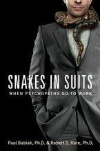 Snakes in Suits Paperback  by Paul Babiak