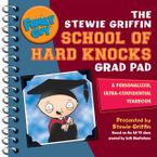 Family Guy: The Stewie Griffin School of Hard Knocks Grad Pad