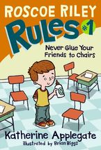 roscoe-riley-rules-1-never-glue-your-friends-to-chairs