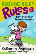 roscoe-riley-rules-3-dont-swap-your-sweater-for-a-dog