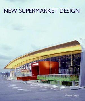 New Supermarket Design book image