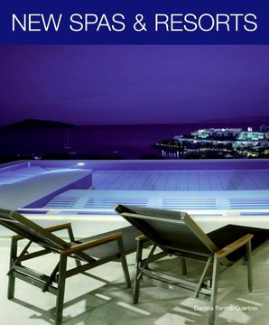 New Spas and Resorts