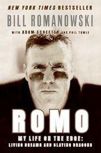 Romo Paperback  by Bill Romanowski