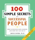 100 Simple Secrets of Successful People, The Paperback  by David Niven PhD