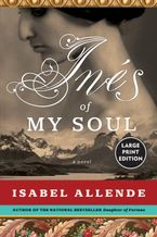 Ines of My Soul Paperback LTE by Isabel Allende