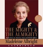 The Mighty and the Almighty Downloadable audio file UBR by Madeleine Albright