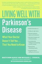 Living Well with Parkinson's Disease Paperback  by Gretchen Garie