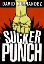 Suckerpunch Hardcover  by David Hernandez
