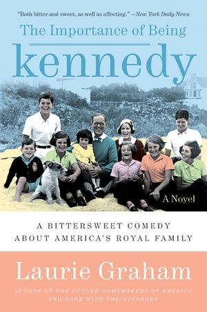 The Importance of Being Kennedy book image