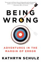 Being Wrong Paperback  by Kathryn Schulz