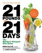 21 Pounds in 21 Days Hardcover  by Roni DeLuz