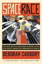 Space Race Paperback  by Deborah Cadbury