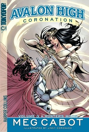 Avalon High: Coronation #3: Hunter's Moon book image