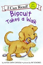 Biscuit Takes a Walk Hardcover  by Alyssa Satin Capucilli