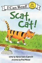 Scat, Cat! Hardcover  by Alyssa Satin Capucilli