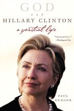God and Hillary Clinton Paperback  by Paul Kengor