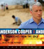 Dispatches from the Edge Downloadable audio file UBR by Anderson Cooper