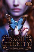 Fragile Eternity Paperback  by Melissa Marr