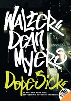Dope Sick Paperback  by Walter Dean Myers