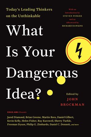 What Is Your Dangerous Idea? book image