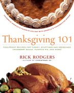 Thanksgiving 101 Paperback  by Rick Rodgers