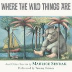 Where the Wild Things Are CD CD-Audio UBR by Maurice Sendak