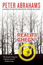 Reality Check Paperback  by Peter Abrahams
