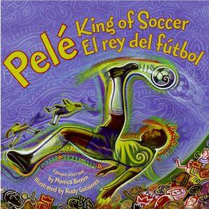 Pele, King of Soccer/Pele, El rey del futbol book image