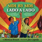 Side by Side/Lado a lado Hardcover  by Monica Brown
