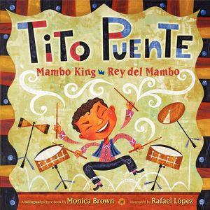 Tito Puente, Mambo King/Tito Puente, Rey del Mambo book image