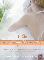 A Wedding Like No Other Hardcover  by Peggy Post
