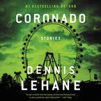 Coronado Downloadable audio file UBR by Dennis Lehane