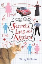 Do the Math: Secrets, Lies, and Algebra